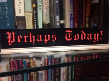 perhaps-today